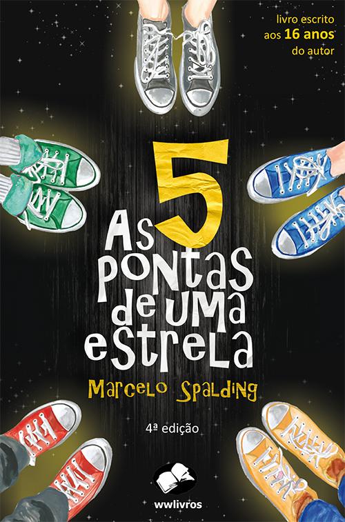 As Cinco Pontas de uma Estrela - 4ª ed.