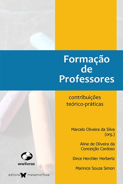 Formação de Professores: contribuições teórico-práticas