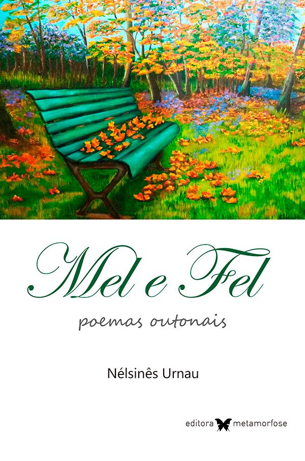 Mel e Fel - poemas outonais