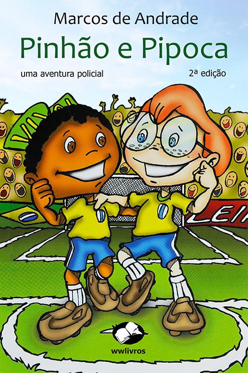 Pinhão & Pipoca - 2ª ed.